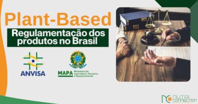 Regulamentação dos produtos plant-based no Brasil